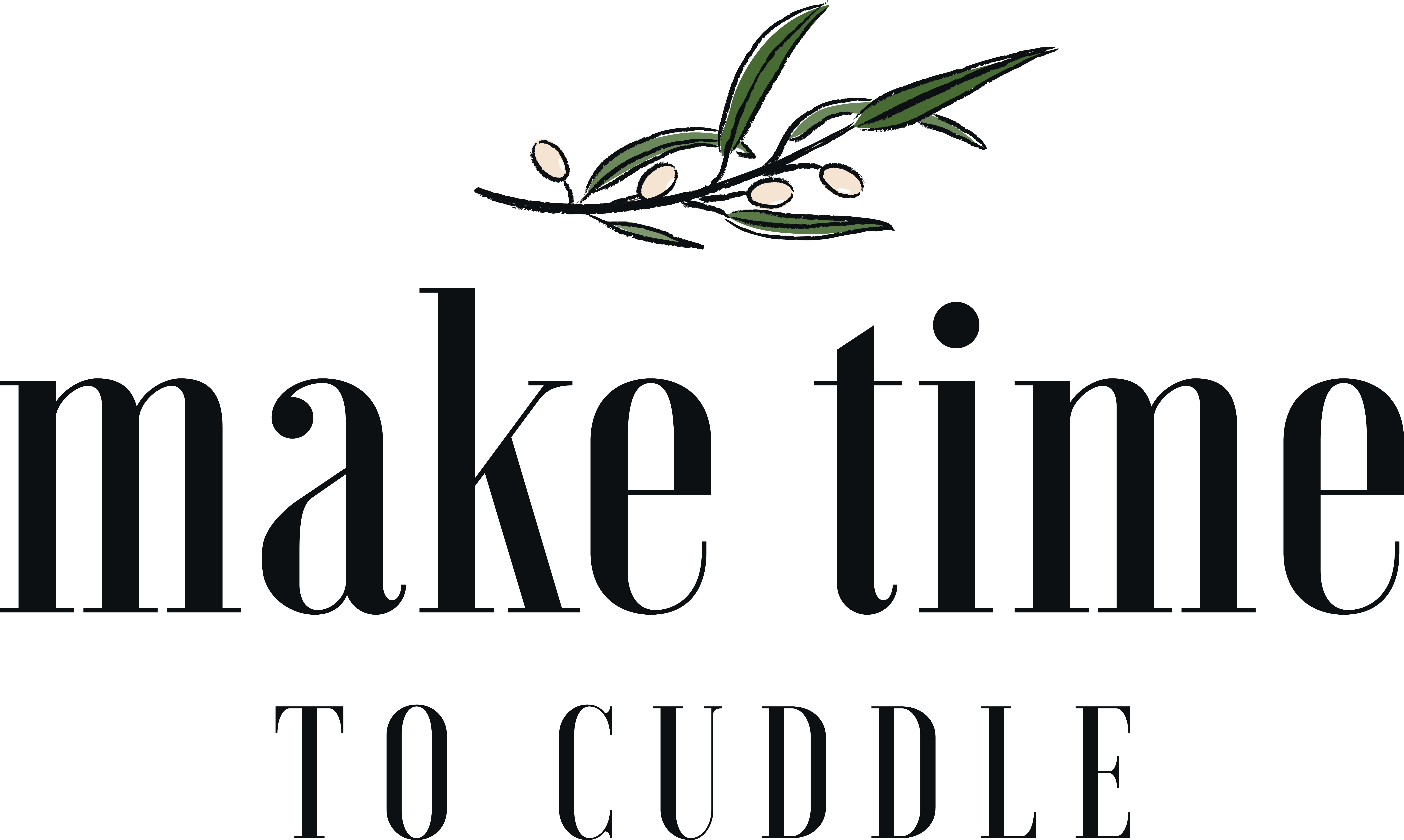 Make Time To Cuddle